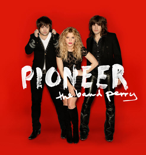 pioneer - the band perry