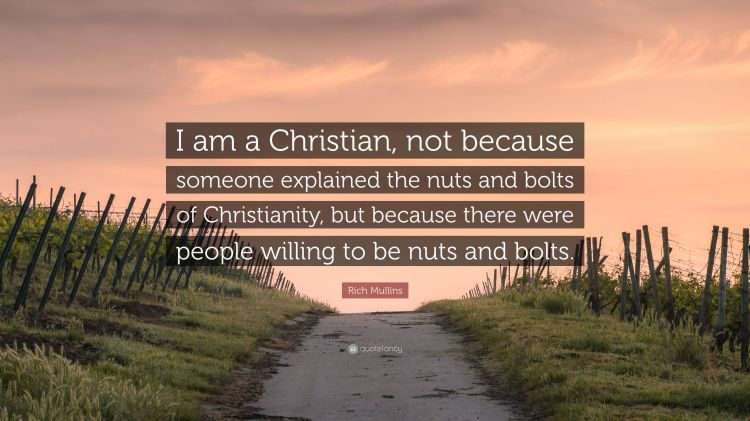 2646810-Rich-Mullins-Quote-I-am-a-Christian-not-because-someone-explained.jpg